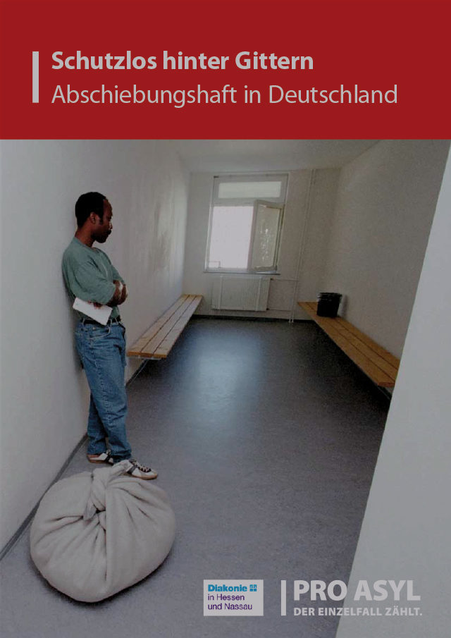 PRO_ASYL_Bericht_Abschiebungshaft_Juli_2013