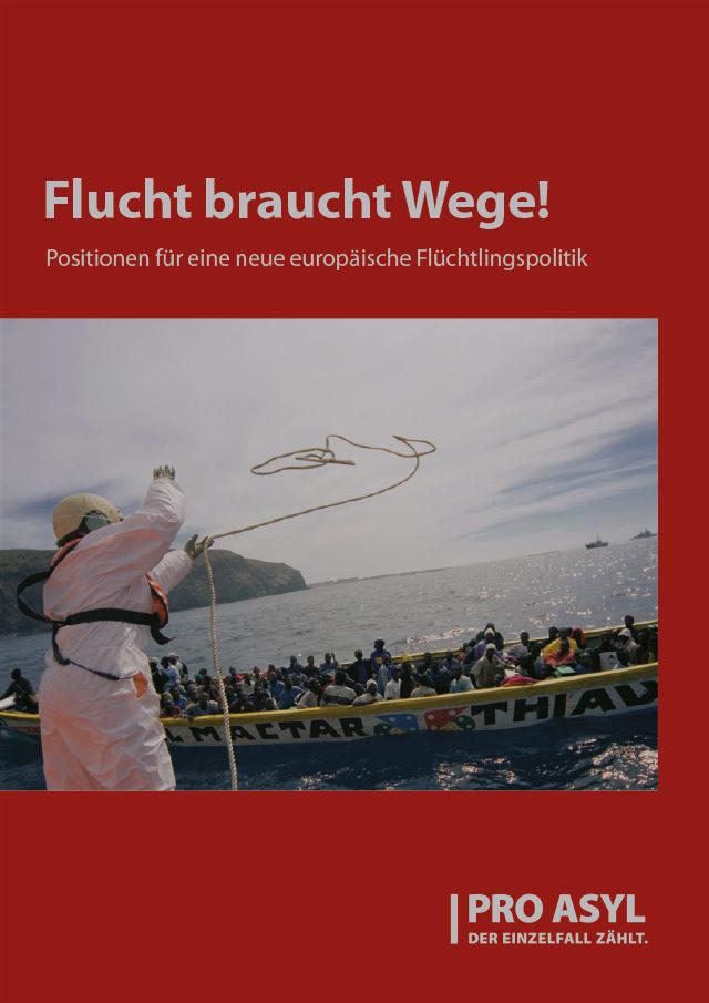 PRO_ASYL_Broschuere_Flucht_braucht_Wege_September_2014