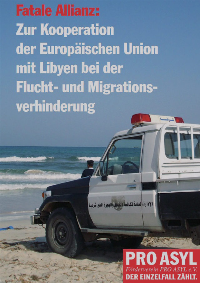 PRO_ASYL_Broschuere_Libyen_Fatale_Allianz_September_2010_Cover