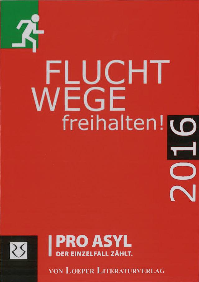 PRO_ASYL_Kalender_Fluchwege_freihalten_2016_November_2015