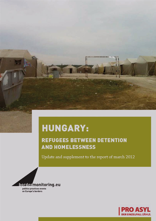 PRO_ASYL_Report_Hungary_Refugees_between_Detention_and_Homelessness_Update_to_Report_of_March_2012_October_2014