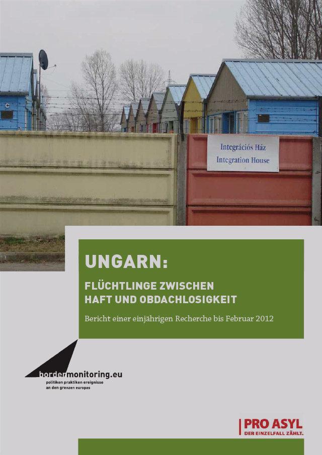 PRO_ASYL_bordermonitoring_ungarnbericht_Mrz_2012