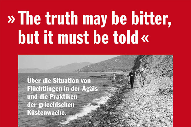 "PRO ASYL-Bericht zu Griechenland ""The Truth may be bitter but it must be told"""